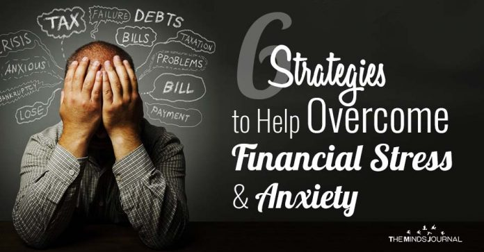 6 Strategies to Help Overcome Financial Stress and Anxiety