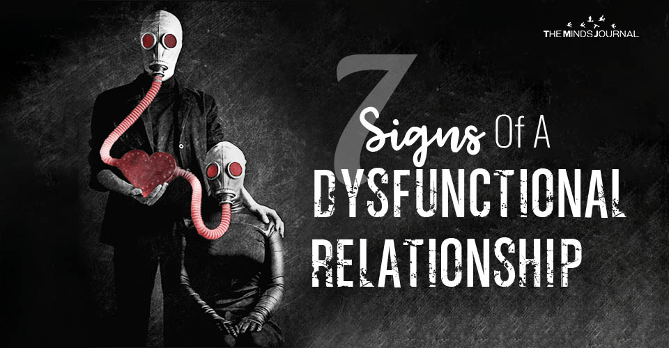 7 Signs Of A Dysfunctional Relationship You Must Look Out For