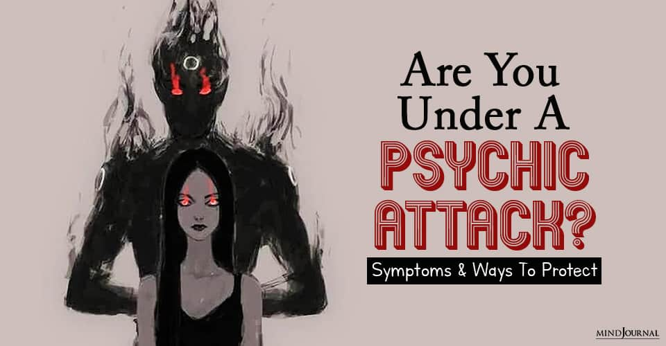 Are You Under A Psychic Attack