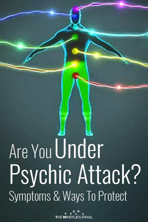 Are You Under A Psychic Attack? Symptoms and Ways To Protect