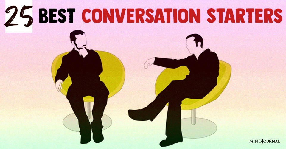 Best Conversation Starters To Leave A Pleasing Impression