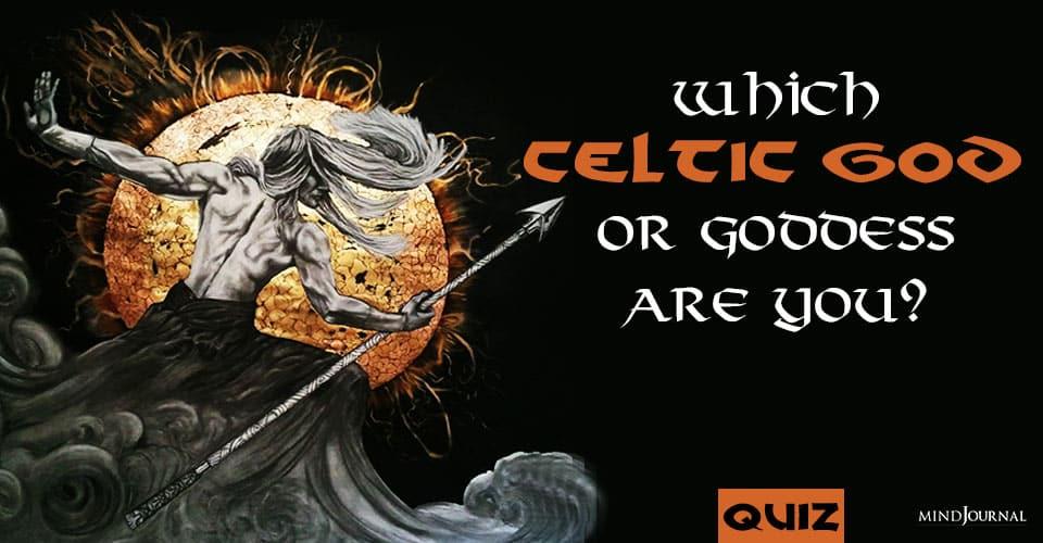 Celtic God or Goddess Are You