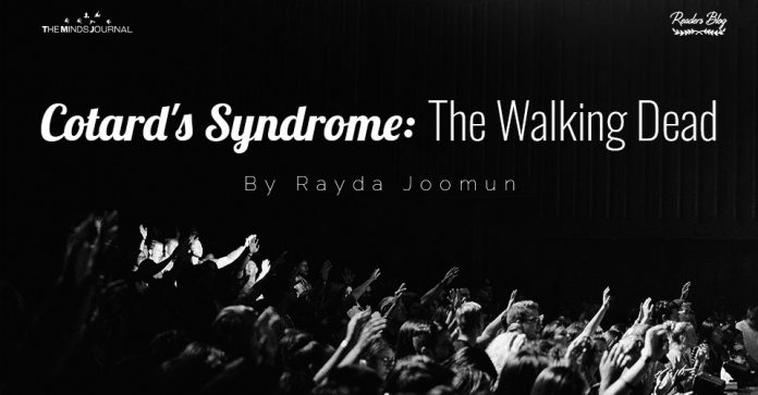 Cotard's Syndrome- The Walking Dead
