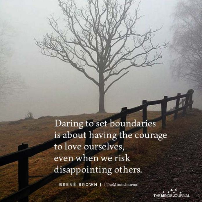 Daring To Set Boundaries Is About Having The Courage To Love