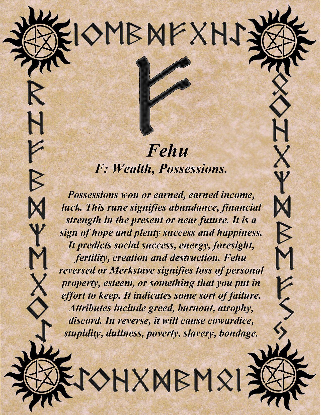 Fehu - 1. 29th June – 14th July: Birthday's rune