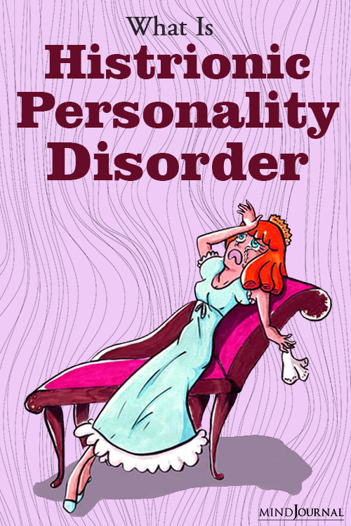 Histrionic Personality Disorder Manage Intense Need Attention pin