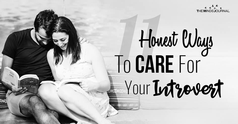 11 Honest Ways To Care For Your Introvert