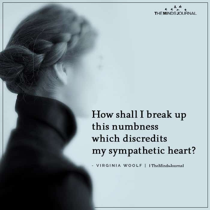 How Shall I Break Up This Numbness Which Discredits