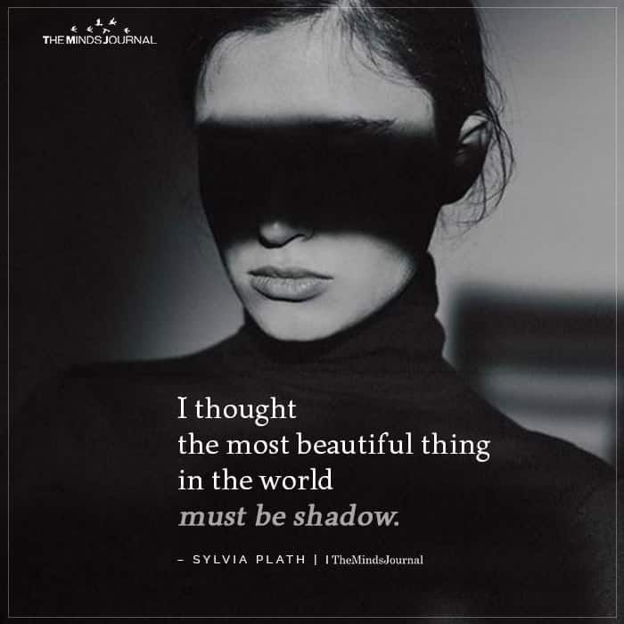 I thought the most beautiful