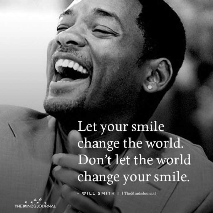 smile  - will smith quotes