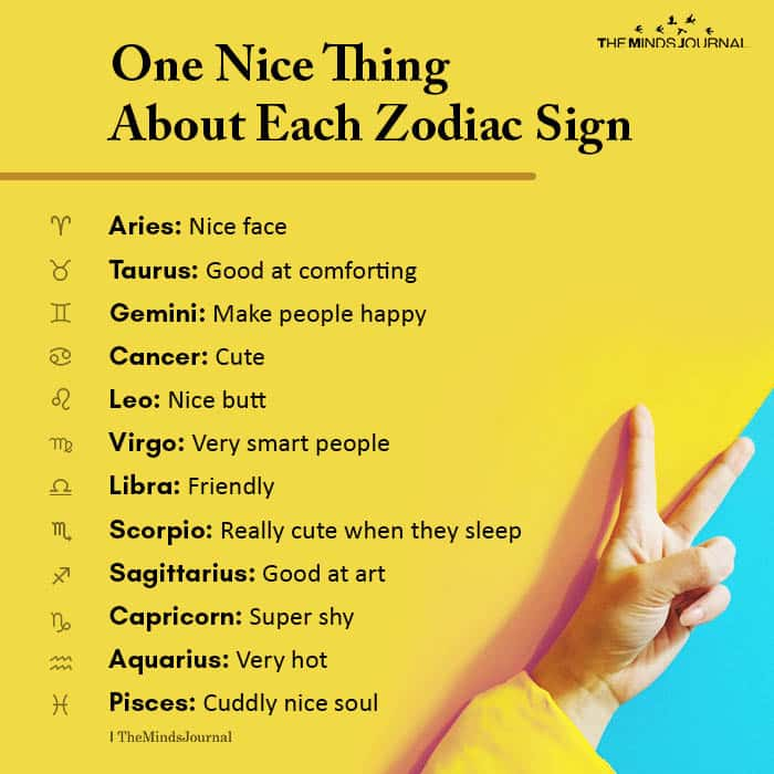 One Nice Thing About Each Zodiac Sign