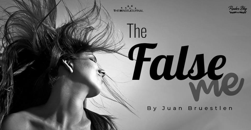 The False Me