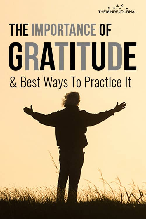The Importance Of Gratitude And Best Ways To Practice It