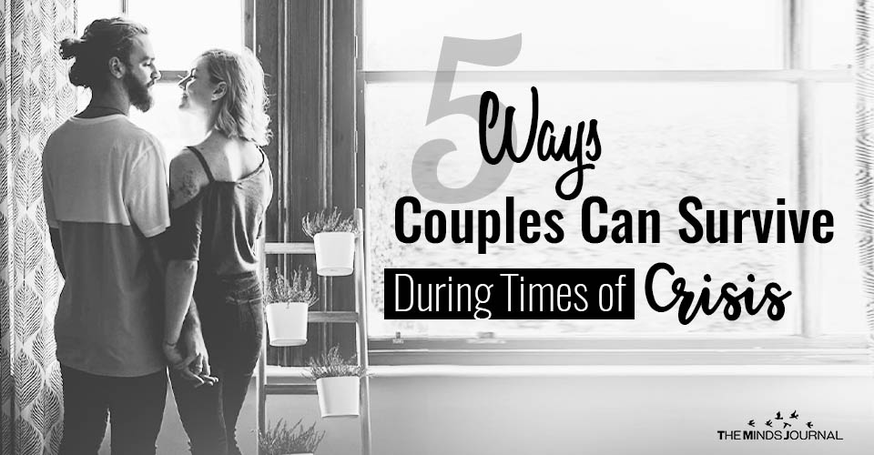 5 Ways Couples Can Survive During Times of Crisis