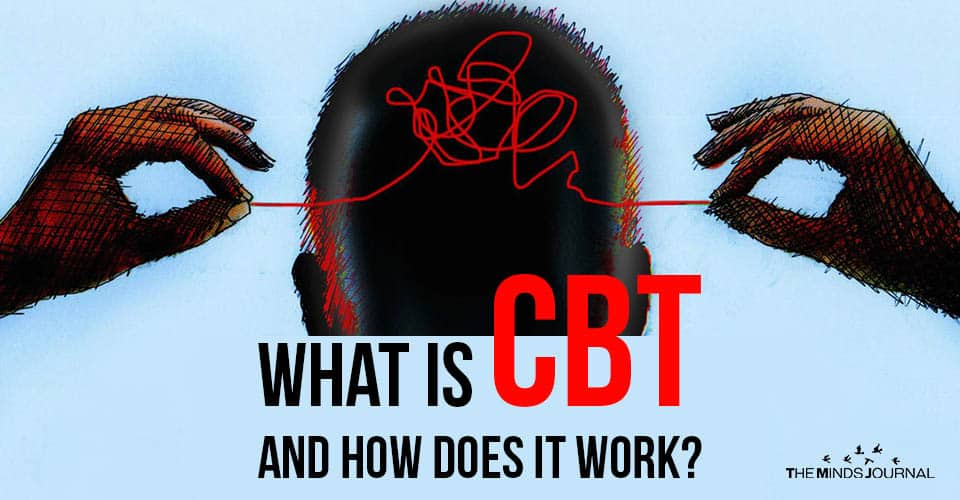 What Is CBT And How Does It Work?
