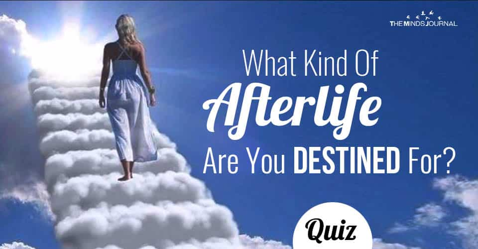 What Kind Of Afterlife Are You Destined For? Quiz