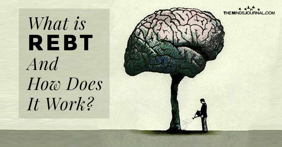 What is REBT And How Does It Work?
