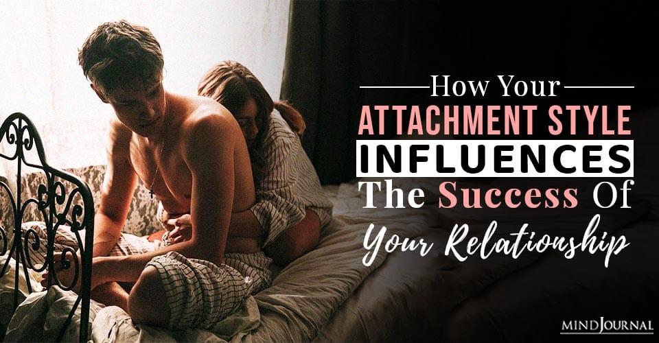 attachment style influences the success