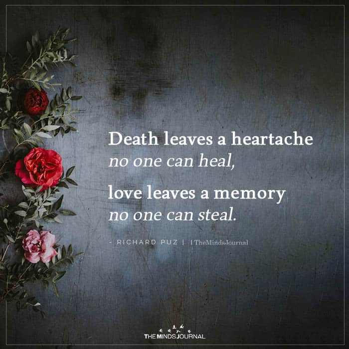 Death Leaves A Heartache No One Can Heal