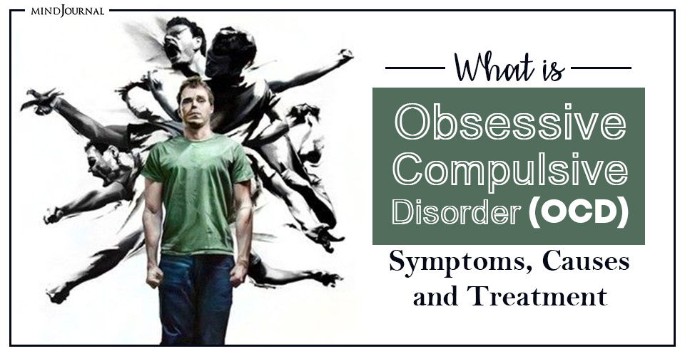 obsessive compulsive disorder symptoms causes and treatment