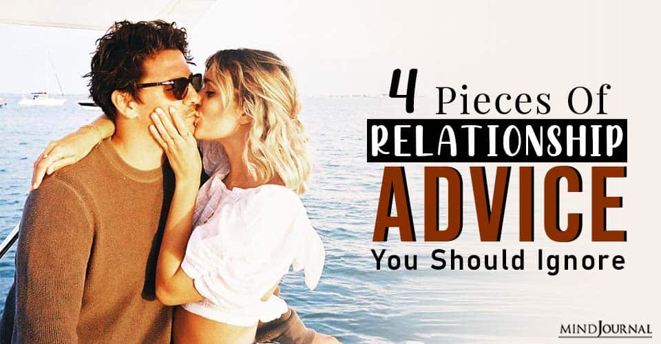 relationship advice you should ignore