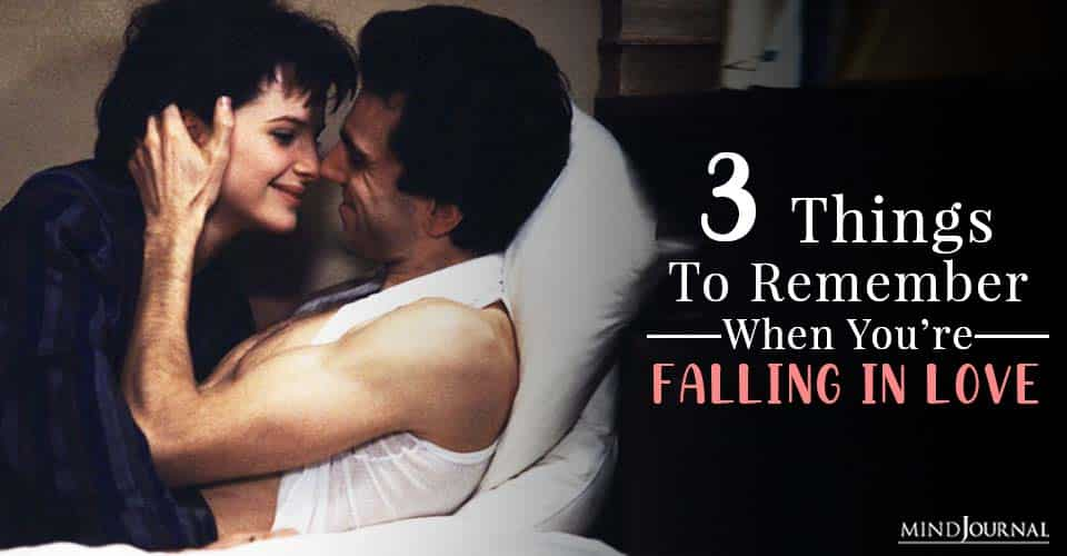 remember when you are falling in love