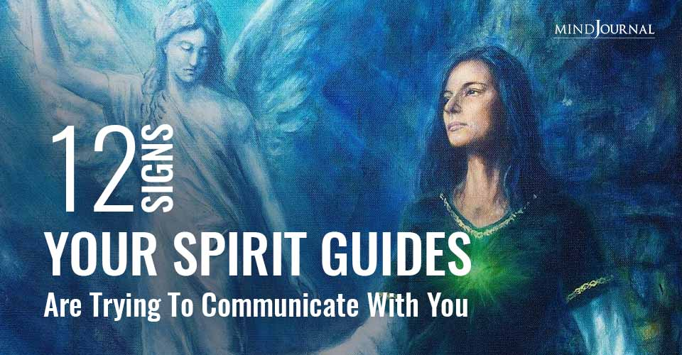 Signs Your Spirit Guides Are Trying