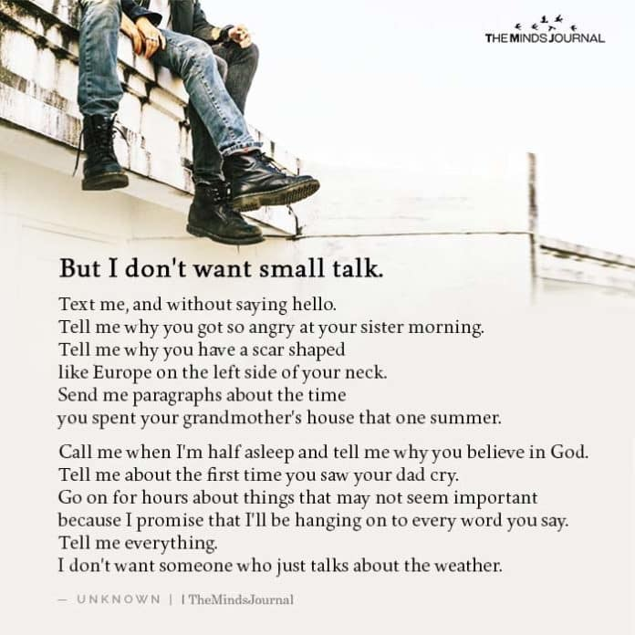 But I don't want small talk