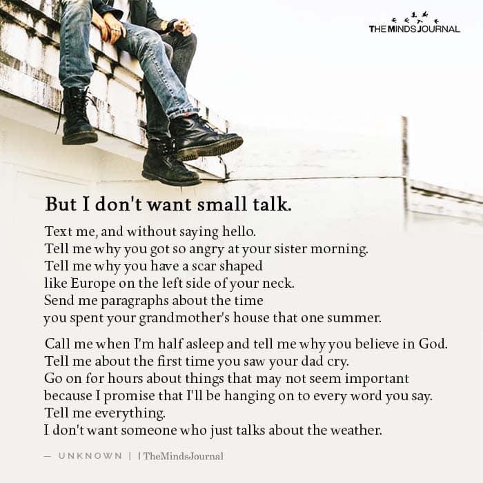 But I don't want small talk