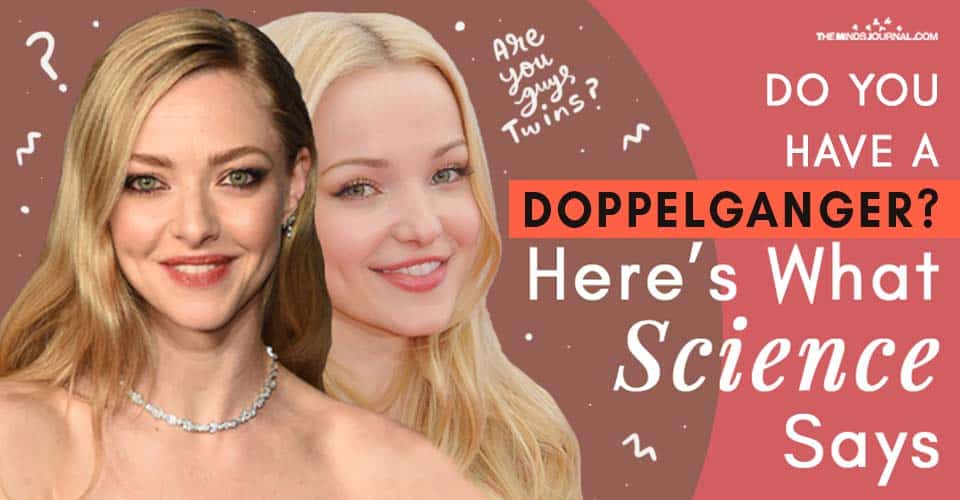 Do You Have Doppelganger Science Says