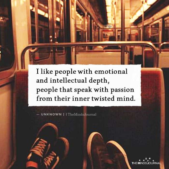 I Like People With Emotional and Intellectual Depth