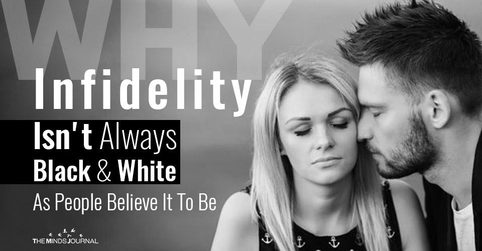 Infidelity Isnt Always Black And White
