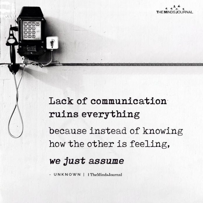 Lack Of Communication Ruins Everything