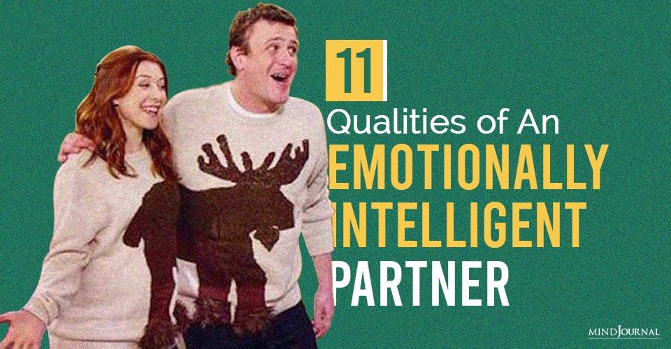 Qualities of An Emotionally Intelligent Partner