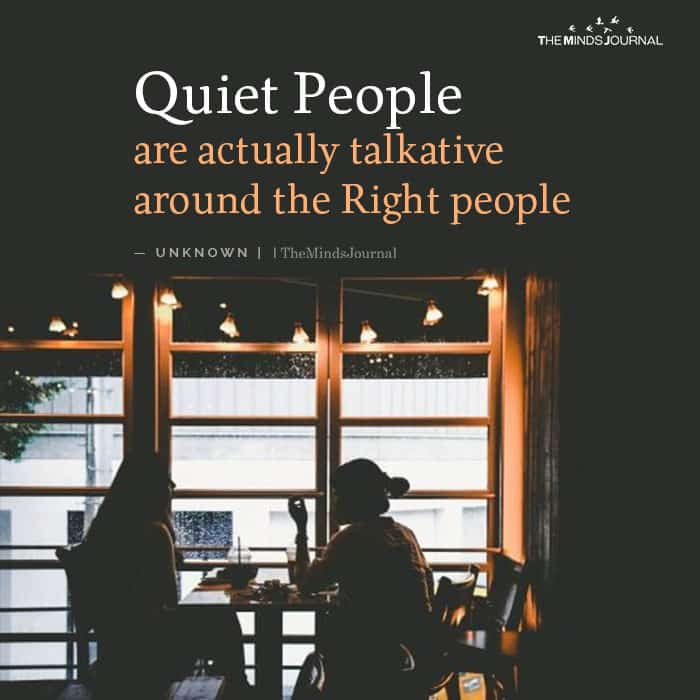 Quiet People Are Actually Talkative