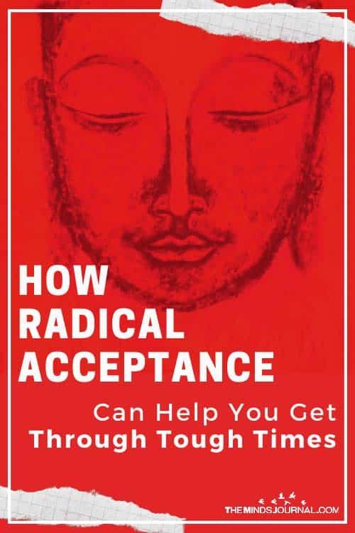 Radical Acceptance Can Help You Get Through Tough Times Pin
