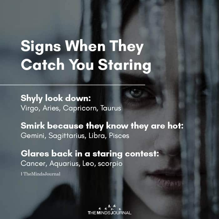 Signs When They Catch You Staring