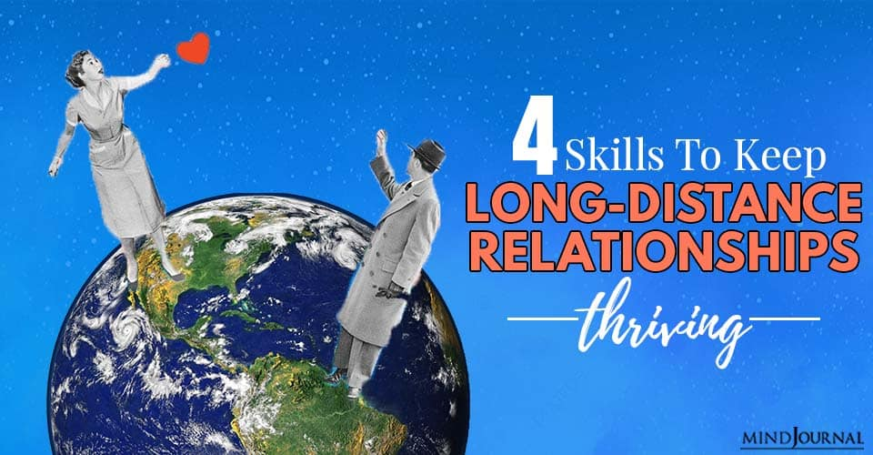 Skills To Keep Long-Distance Relationships Thriving