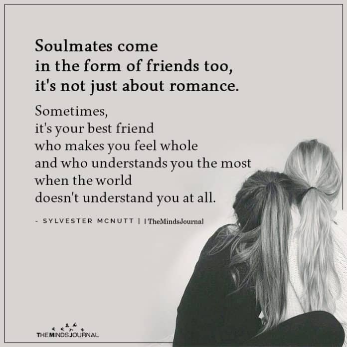 Soulmates come in the form of friends