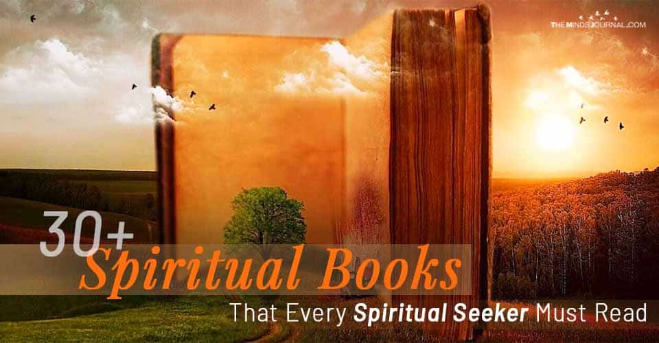 30+ Spiritual Books That Every Spiritual Seeker Must Read