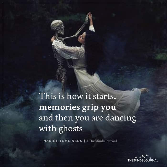 This Is How It Starts Memories Grip You
