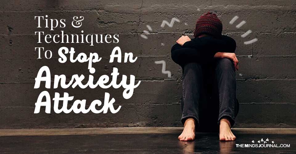 Tips And Techniques To Stop An Anxiety Attack