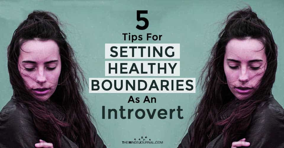 5 Tips For Setting Healthy Boundaries As An Introvert