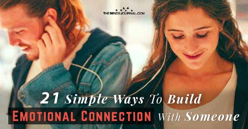 21 Simple Ways To Build Emotional Connection With Someone