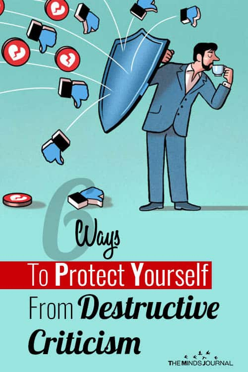 Ways Protect Yourself From Destructive Criticism pin
