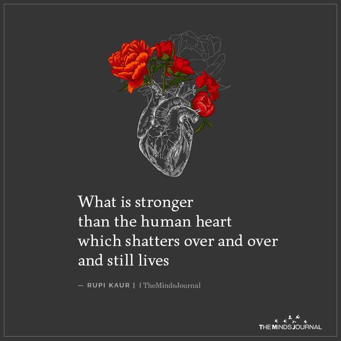 What Is Stronger Than The Human Heart