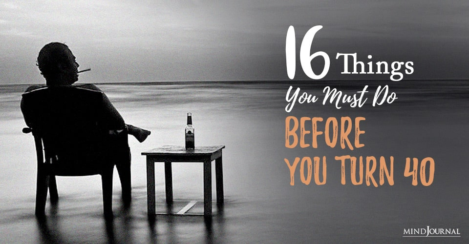things before you turn forty