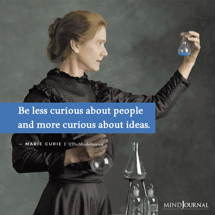 Be less curious about people