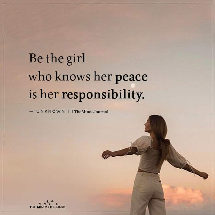 Be the girl who knows her peace