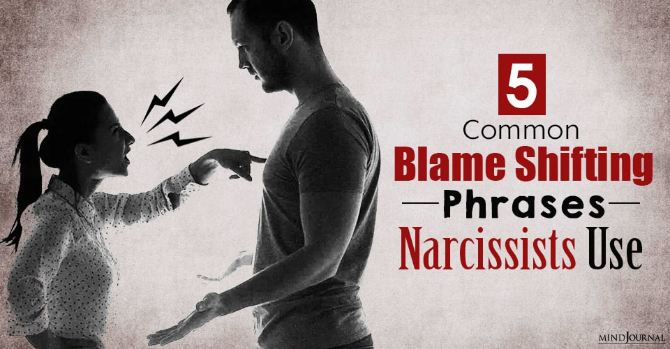 Common Blame Shifting Phrases Narcissists Use